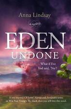 EDEN UNDONE - LINDSAY, ANNA