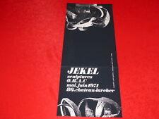 [JEAN-JACK MARTIN AFFICHISTE GENIAL] SERIGRAPHIE JEKEL EXPO SCULPTURES 1971