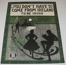 1917 Sheet Music You Don't Have to Come From Ireland to be Irish Art Barbelle