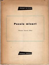 ELIOT Thomas Stearns (St. Louis 1888 - Londra 1965), Poesie minori