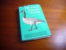 The Giant Canada Goose Harold C. Hanson 1965 Hardcover w Dust Jacket