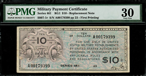 Military Payment Certificate - MPC - Series 461 $10 Replacement Note - PMG 30