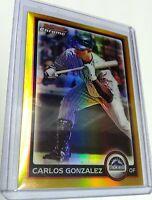 2010 BOWMAN CHROME GOLD REFRACTOR CARLOS GONZALEZ REF /50