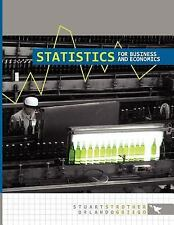 Statistics for Business and Economics by Stuart Strother and Orlando Griego...