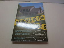 Gangsta in the House Understanding Gang Culture by Mike Knox 1998 Thrasher Award