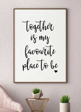 Together My Favourite Place Typography Quote Gallery Wall Art Poster Print Black