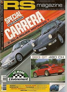 RS MAGAZINE 16 PORSCHE 964 CARRERA 2 C4 993 GT2 430CH 968 CS CLUB SPORT 986 2.5
