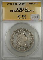 1795 Flowing Hair Silver Half 50c Coin O-125 ANACS VF-20 Details Scratched-Clnd