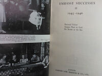 ANTHONY HAWTREY.EMBASSY SUCCESSES II 1945-1946.1ST H/B 46,B/W PHOTOS