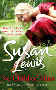 No child of mine by Susan Lewis (Paperback) Incredible Value and Free Shipping!