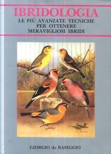 - Giorgio De Baseggio - IBRIDOLOGIA