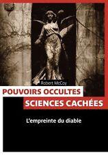 POUVOIRS OCCULTES SCIENCES CACHEES – L'EMPREINTE DU DIABLE