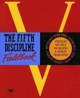 The Fifth Discipline Fieldbook by Richard B. Ross, Art Kleiner, Bryan J. Smith,