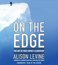 On the Edge: Leadership Lessons from Mount Everest and Other Extreme Environment