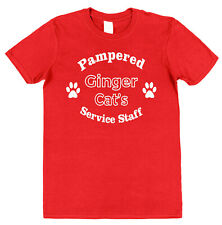 Service Staff Pampered Ginger Cat T-Shirt Ginger Cat Owner Gift Idea Unisex Tee