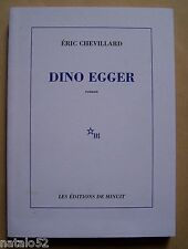 Dino Egger - Eric Chevillard