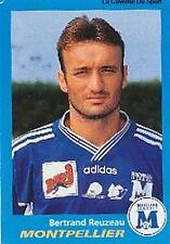 N°237 REUZEAU MONTPELLIER HERAULT VIGNETTE PANINI FOOTBALL 96 STICKER 1996