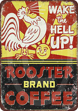 Rooster Brand Coffee Distressed Retro Vintage Tin Sign reproduction 8 x 12