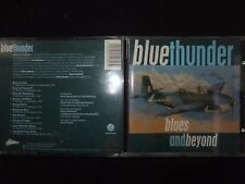 CD BLUE THUNDER / BLUES AND BEYOND / RARE /