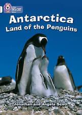 Good, Antarctica: Land of the Penguins: Band 10/White (Collins Big Cat), Scott,