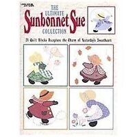 The Ultimate Sunbonnet Sue Collection: 24 Quilt Blocks Recapture the Charm of Ye