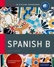 IB Spanish B Course Book: Oxford IB Diploma Programme (International Baccalaurea
