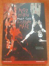 Paolo Cossi - Medz Yeghern, Il Grande Male Hazard Edizioni