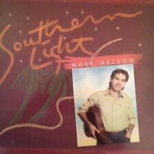 MARK NELSON 'SOUTHERN LIGHT' ' RARE  LP LIKE NEW FLYING FISH RECORDS 1986