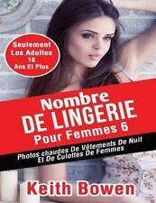 Nombre de Lingerie Pour Femmes 6 : Photoschaudes de Vêtements de Nuit et de...