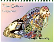Coloring Book Polar Criters Animal Spirits 15 Pages EARTH ART Sue Coccia New