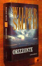 WILBUR SMITH: Orizzonte   prima edizione 2003  Longanesi OTTIMO    B