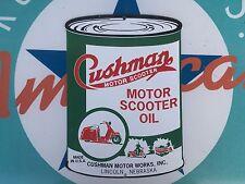 CUSHMAN MOTOR SCOOTER OIL - LINCOLN,NE porcelain coated 18 GAUGE steel SIGN
