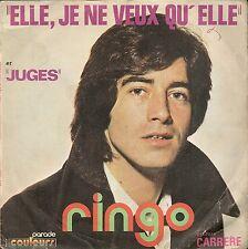 "45 TOURS / 7"" SINGLE--RINGO ""WILLY-CAT""--ELLE JE NE VEUX QU'ELLE / JUGES"