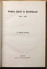 Egelhaaf Gustav Adolf in Deutschland 1901 Geschichte Dreißigjähriger Krieg xz