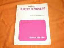 Ettore Paratore --- Le elegie di Properzio antologia per l'anno '71