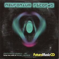 "MICHEL HUYGEN - SUZANNE CIANI - SANTI PICO - DEMBY ""NEURONIUM RECORDS"" RARE CD"
