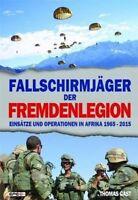 Fallschirmjäger der Fremdenlegion Einsätze und Operationen 1965-2015 Gast Buch