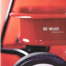 DOC WALKER  :  EVERYONE ABOARD    ( UNIVERSAL MUSIC , CANADA )