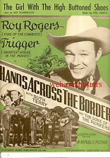 "HANDS ACROSS THE BORDER Sheet Music ""Girl With High Buttoned Shoes"" Roy Rogers"