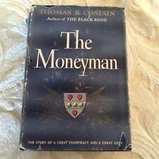 New listing Book 1947 1st ed. The Moneyman Thomas B Costain