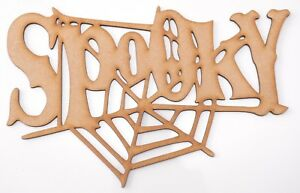 Halloween Wooden MDF Shape - Big SPOOKY writing with spider web + 4 items gift!