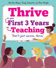 Thrive -  In Your First Three Years In Teaching