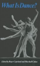 What Is Dance?: Readings in Theory and Criticism (Galaxy Books)