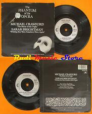 LP 45 7'' MICHAEL CRAWFORD SARAH BRIGHTMAN The phantom of the opera cd mc dvd