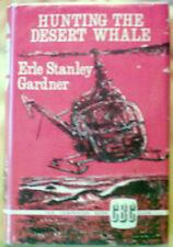 Gardner, E S: Hunting the Desert Whale