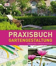 Praxisbuch Gartengestaltung von Gabriella Pape und Isabelle Groeningen (2015,...