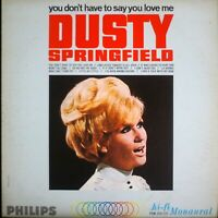 DUSTY SPRINGFIELD / YOU DON'T HAVE.mono EX/VG [0280] LP record
