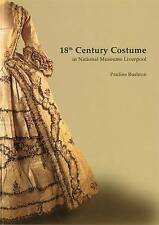18th Century Costume in the National Museums and Galleries of Merseyside by...