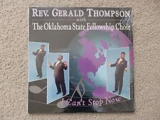 Rev Gerald Thompson Oklahoma State Fellowship Choir I can't stop now AIR 10168