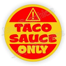 TACO SAUCE ONLY Tacoma Fuel Door Gas Decal Sticker | Toyota TRD Body Window